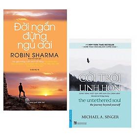 Bộ 2 Cuốn Phát Triển Tư Duy :Cởi Trói Linh Hồn + Đời Ngắn Đừng Ngủ Dài (Những Cuốn Sách Giúp Chúng Ta Thức Tỉnh Những Tiềm Thức Đang Ngủ Yên )