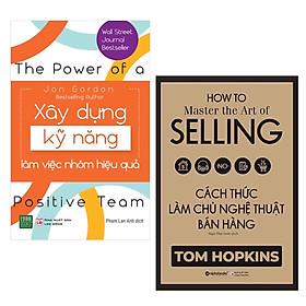 Combo 2 Cuốn Sách Kỹ Năng Làm Việc Thay Đổi Con Người Bạn: Xây Dựng Kỹ Năng Làm Việc Nhóm Hiệu Quả + Cách Thức Làm Chủ Nghệ Thuật Bán Hàng / Tặng Kèm Bookmark Happy Life
