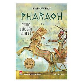 Pharaoh - 1 - Những Cuộc Đấu Sinh Tử