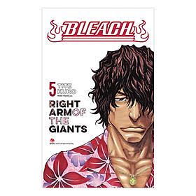 Bleach: Right Arm Of The Giant - Tập 5