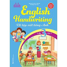 English Handwriting - Vở Tập Viết Tiếng Anh Lớp 3 - Tập 1