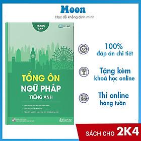 Tổng ôn ngữ pháp Tiếng Anh cô Trang Anh- Sách luyện thi THPT Quốc gia môn tiếng anh