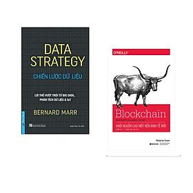 Combo 2 cuốn sách: Data Strategy - Chiến Lược Dữ Liệu + Blockchain-Khởi Nguồn Cho Một Nền Kinh Tế Mới
