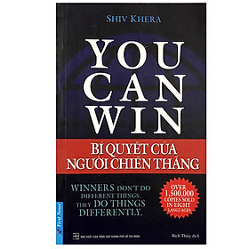 You Can Win - Bí Quyết Của Người Chiến Thắng (Tái Bản 2018)