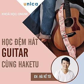 Khóa Học Học Đệm Hát Guitar Cùng Haketu