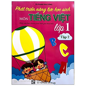 Phát Triển Năng Lực Học Sinh Môn Tiếng Việt 1 - Tập 2