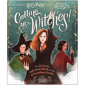 Harry Potter: Calling All Witches! The Girls Who Left Their Mark on the Wizarding World (Harry Potter and Fantastic Beasts) (English Book)