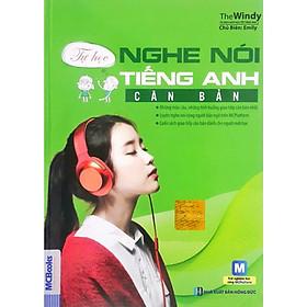 Bộ sách Tự Học Nghe Nói Tiếng Anh Căn Bản + Tự Tin Phát Âm Chuẩn (Học Kèm App MCBooks) (Quà Tặng: Bút Animal Kute)