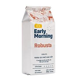 Cà Phê Nguyên Hạt Cao Cấp Early Morning - Robusta (500G)