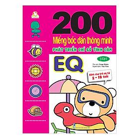 200 Miếng Bóc Dán TM PT Chỉ Số Tình Cảm EQ T2 - Dành Cho Trẻ 2-10 Tuổi (Tái Bản 2018)