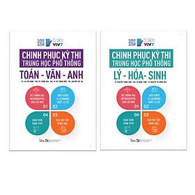 Combo Sách Chinh Phục Kỳ Thi Trung Học Phổ Thông: Toán - Văn - Anh + Lý - Hóa - Sinh