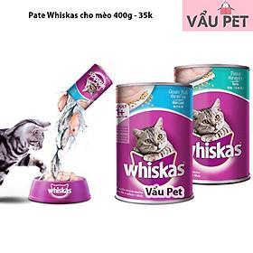 Pate Whiskas mèo lớn Lon 400g