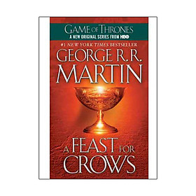 A Feast for Crows - A Song of Ice and Fire (Game of Thrones)