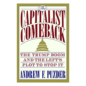 The Trump Boom: America's Soaring Economy and the Left's Plot to Stop It