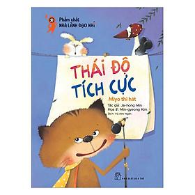 Phẩm Chất Nhà Lãnh Đạo Nhí :  Thái Độ Tích Cực - Miyo Thi Hát