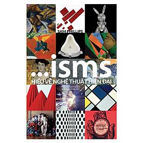 Combo ISMS: Hiểu Về Nghệ Thuật Hiện Đại + Ngôn Ngữ Của Chúa