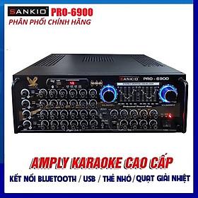 Âm ly Bluetooth SANKIO PRO-6900 - Amply karaoke 16 sò lớn tích hợp lọc xì, 2 quạt gió - Hàng chính hãng cao cấp