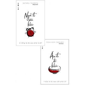 Combo Ăn Ít Để Khỏe + Ngủ Ít Vẫn Khỏe (tặng kèm bookmark)