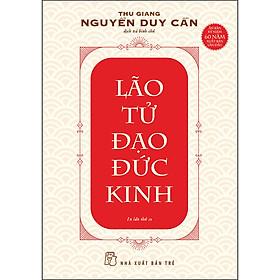 TS Thu Giang - Lão Tử Đạo Đức Kinh (Tái Bản)