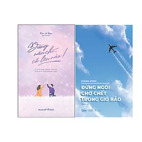 Combo 2 Cuốn Sách: Đừng nản chí, cố lên nào! + Đừng ngồi chờ chết trong gió bão