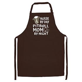 Tạp Dề Làm Bếp In Hình Nurse by day Pitbull Mom by night funny pitbull Mothers gift Long Sleeve