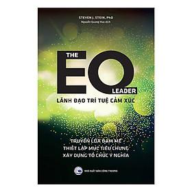 The EQ Leader - Lãnh Đạo Trí Tuệ Cảm Xúc