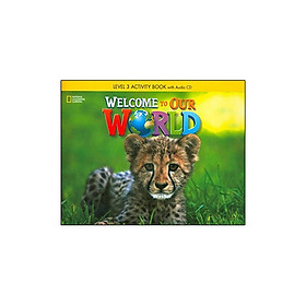 Welcome to Our World: Activity Book 3