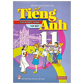 Tiếng Anh 11 - Tập 1 - Sách Học Sinh (2020)