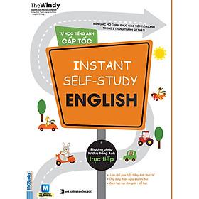 Tự Học Tiếng Anh Cấp Tốc - Instant Self Study English ( tặng kèm bookmark )