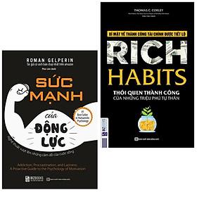 Combo 2 cuốn kĩ năng sống hay: Sức mạnh của động lực + Rich Habits - Thói Quen Thành Công Của Những Triệu Phú Tự Thân ( Tặng kèm Bookmark Thiết Kế)