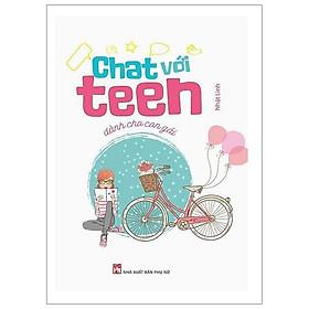 Chat Với Teen Dành Cho Con Gái (Tái Bản)