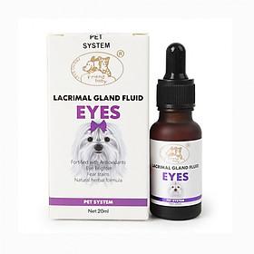 Thuốc trị chảy nước mắt ở chó mèo Lacrimal Gland Fluid EYES 20ml