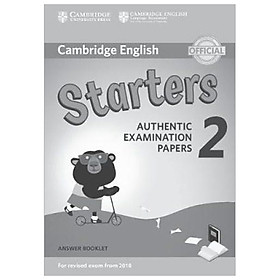 Cambridge English Young Learners 2 for Revised Exam from 2018 Starters Answer Booklet: Authentic Examination Papers