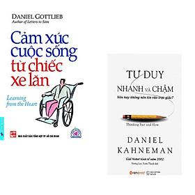 Combo 2 cuốn sách: Cảm Xúc Cuộc Sống Từ Chiếc Xe Lăn + Tư duy nhanh và chậm