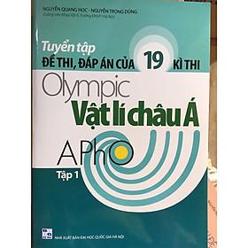 Tuyển tập đề thi, đáp án của 19 kì thi Olympic Vật Lí châu Á tập 1