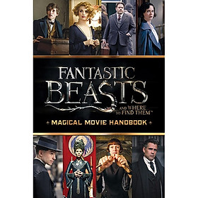 Harry Potter: Fantastic Beasts And Where To Find Them (Paperback) Magical Movie Handbook (Sinh vật huyền bí và nơi ra chúng) (English Book)
