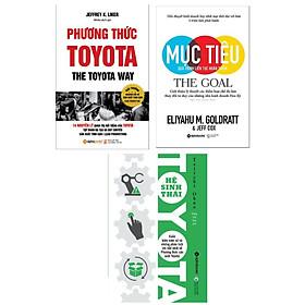 Combo Sách Kỹ Năng Sống : Phương Thức Toyota+  Để Hoàn Thành Mục Tiêu Công Việc Và Cuộc Sống+Hệ Sinh Thái Toyota ( Tặng Kèm Bookmark Green Life)