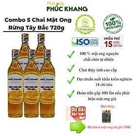 5 chai  Mật ong nguyên chất hoa rừng tây bắc Phúc Khang  (720g) - Hàng Chính Hãng  - Mật ong sạch , mật ong cao cấp đạt tiêu chuẩn xuất khẩu - Bồi bổ cơ thể , tăng sức đề kháng