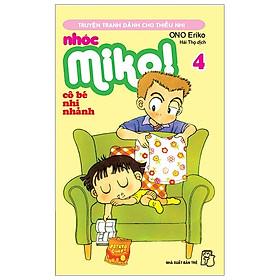 Nhóc Miko! Cô Bé Nhí Nhảnh - Tập 4 (Tái Bản 2020)