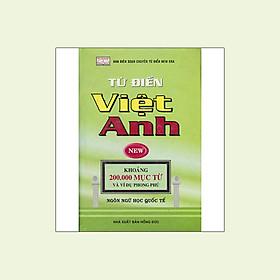 Từ Điển Việt - Anh (Khoảng 200.000 Mục Từ Và Ví Dụ Phong Phú)