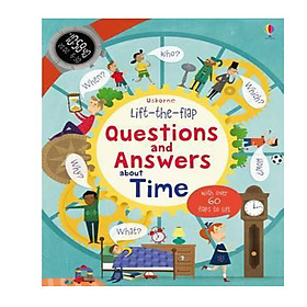 Lift-The-Flap Questions And Answers: About Time