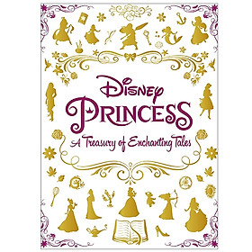 Disney Princess A Treasury Of Enchanting Tales (Deluxe Treasury 196 Disney)