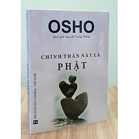 Sách Osho – Chính Thân Này Là Phật
