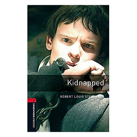 Oxford Bookworms Library Level 3: Kidnapped Audio Cd Pack