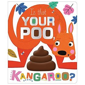 Is That Your Poo, Kangaroo?