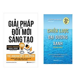 Combo Sách Kĩ Năng Kinh Doanh: Chiến lược đại dương xanh  + Giải pháp cho đổi mới và sáng tạo