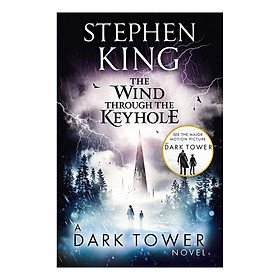 Stephen King: The Wind Through the Keyhole (A Stand-Alone Dark Tower Novel)