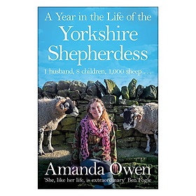 A Year in the Life of the Yorkshire Shepherdess - The Yorkshire Shepherdess (Paperback)