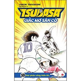 Tsubasa - Giấc Mơ Sân Cỏ - Tập 10: Đợt Phản Công Thần Tốc