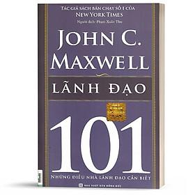 Sách - Leadership 101 - lãnh đạo 101 - KNBooks